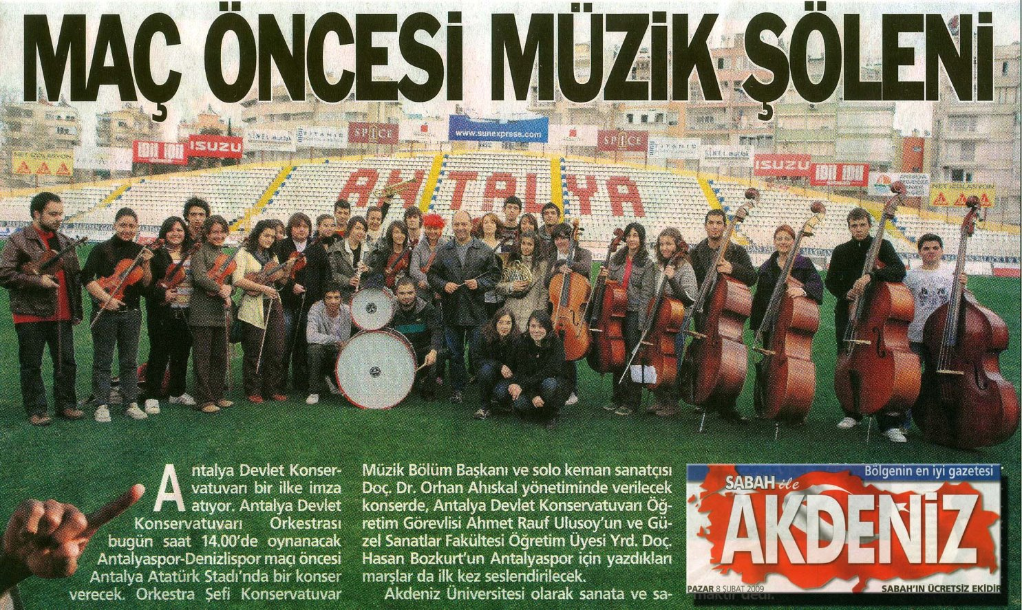 """Musical Feast before Match"" read the Sabah daily newspaper, 8 February 2009"